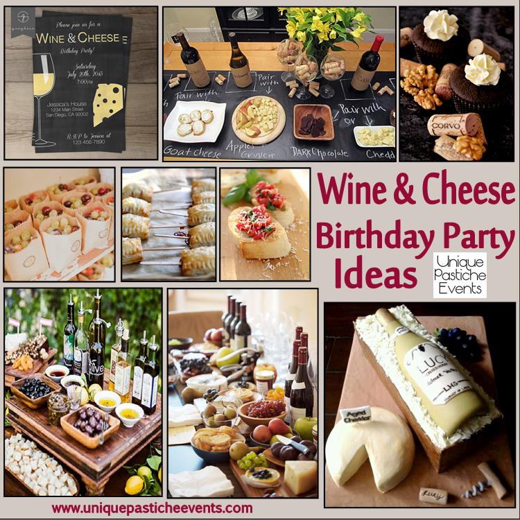winery birthday party ideas ; wine-and-cheese-birthday-party-idea-unique-pastiche-events