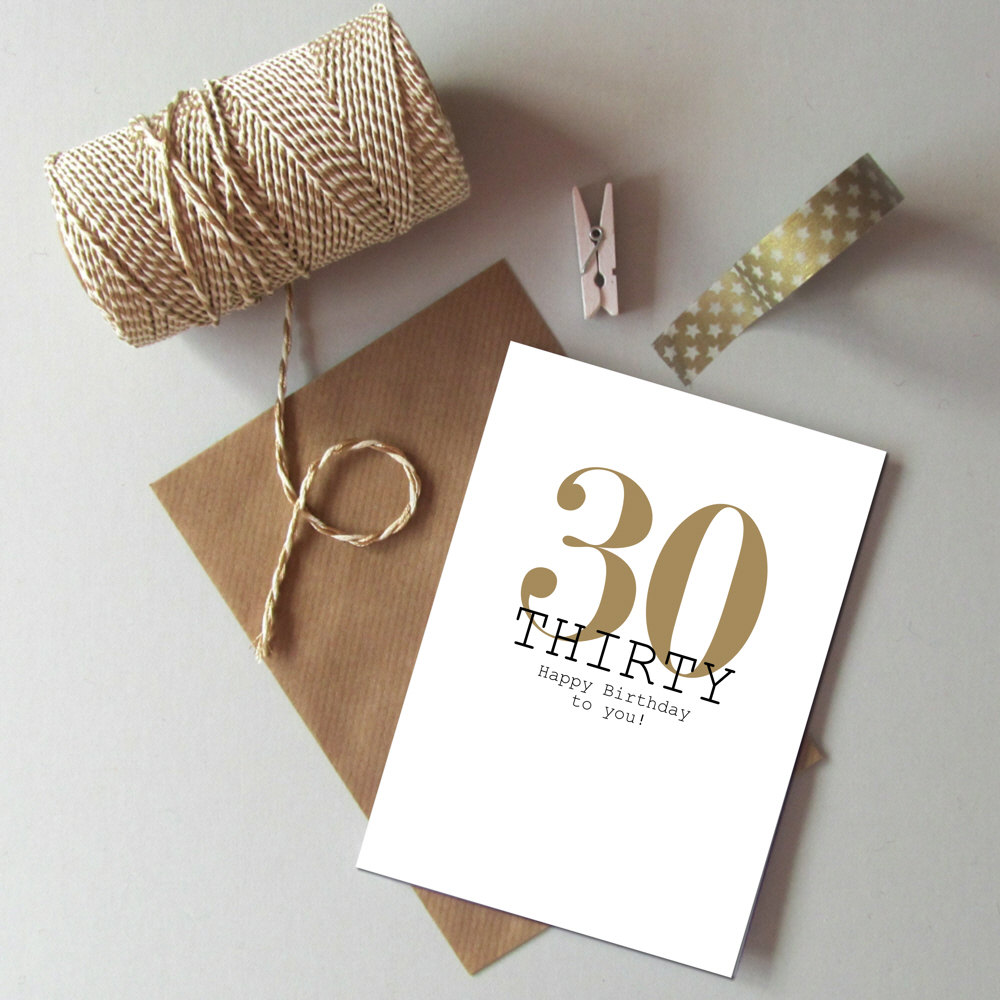 words for 30th birthday card ; 30th-birthday-card-happy-30th-birthday-gold-and-black-birthday-card-modern-typography-age-birthday-card-recycled-birthday-card-30-today-586d6b801