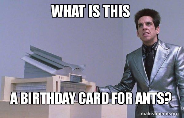 zoolander birthday card ; what-is-this-p6f4xz