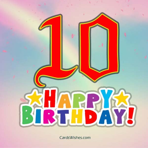 10th birthday card messages ; happy-10th-birthday-cards