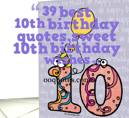 10th birthday message for daughter ; 10th-birthday-quotes