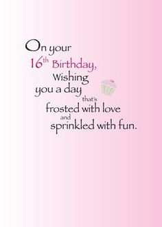 16 birthday card sayings ; d4a96d417f38049bfce9bcc2ce99a478--my-daughter-quotes-birthday-stuff