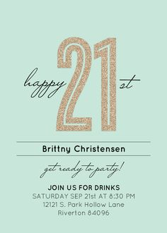 21st birthday invitation card ideas ; eee68e038193978ef7fdf236c65aea67--st-birthday-invitations-st-birthday-parties