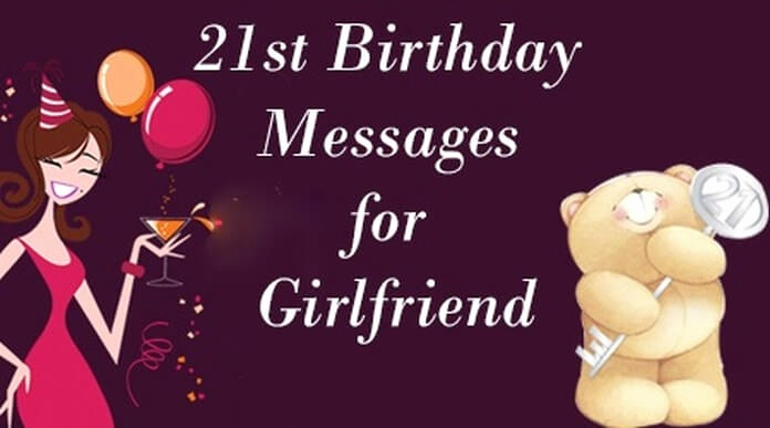 21st birthday message for girlfriend ; happy-21st-birthday-wishes-for-girlfriend-beautiful-21st-birthday-messages-for-girlfriend-21st-birthday-wishes-of-happy-21st-birthday-wishes-for-girlfriend