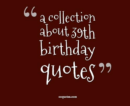 26th birthday wishes poem ; 39th-birthday-quotes