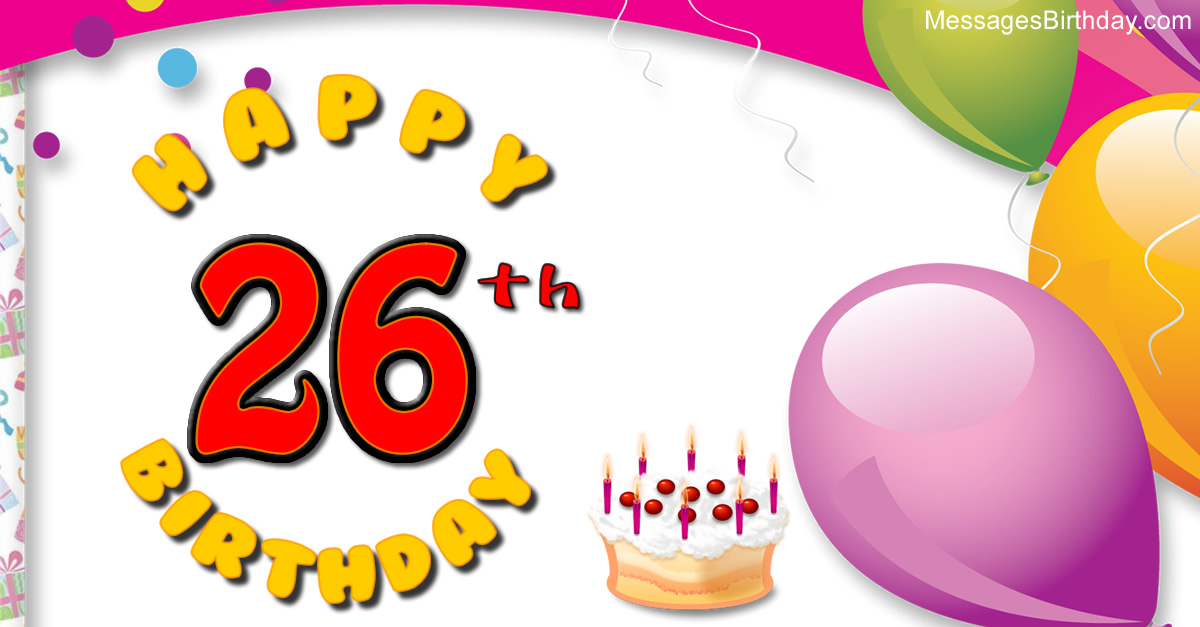 26th birthday wishes poem ; wishes-birthday-26-years
