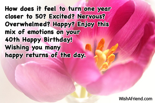 40th birthday message for a special friend ; 1341-40th-birthday-wishes