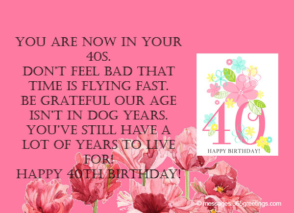 40th birthday message for a special friend ; 40th-birthday-wishes-05