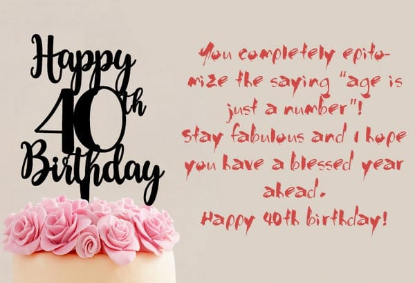 40th birthday message for a special friend ; 40th-birthday-wishes-07-min