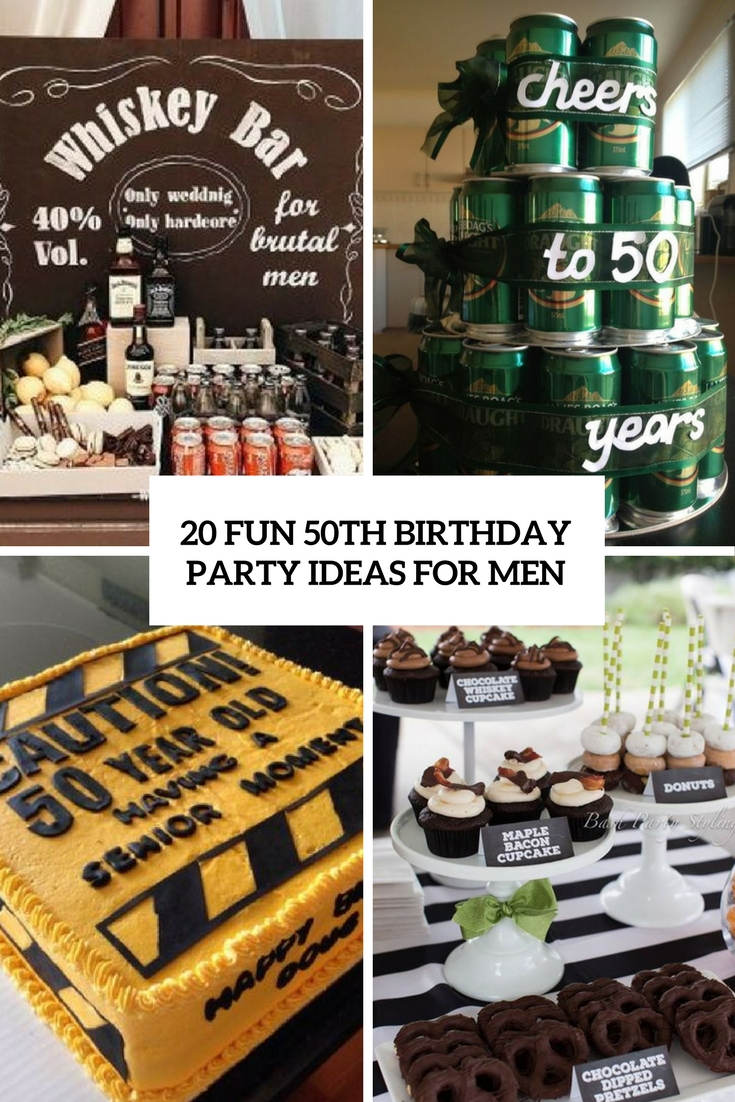50th birthday party ideas ; 20-fun-50th-birthday-party-ideas-for-men-cover