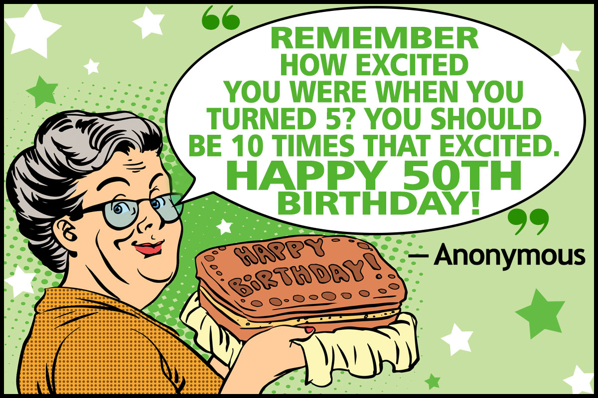 50th birthday picture quotes ; 1200-211222-funny-birthday-quotes-and-sayings