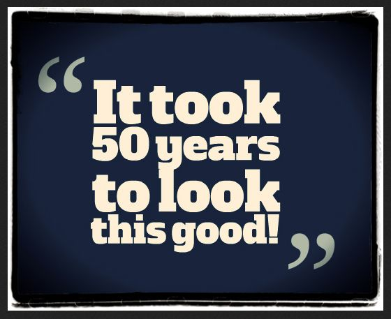 50th birthday picture quotes ; f925685d9251a9cf99fd29cd103cb645
