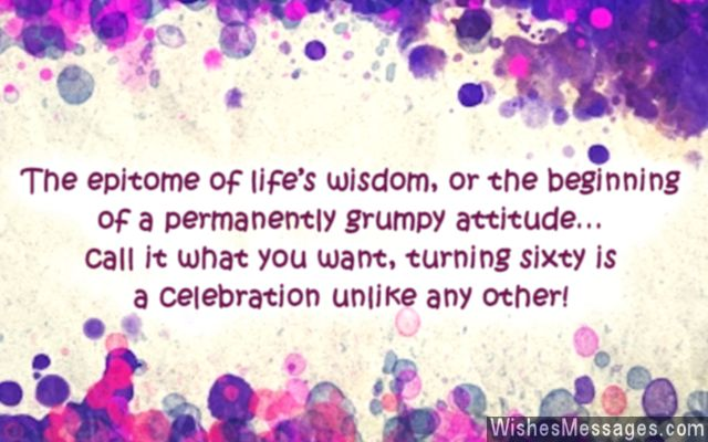 60th birthday wishes ; Funny-quote-on-turning-60-years-old