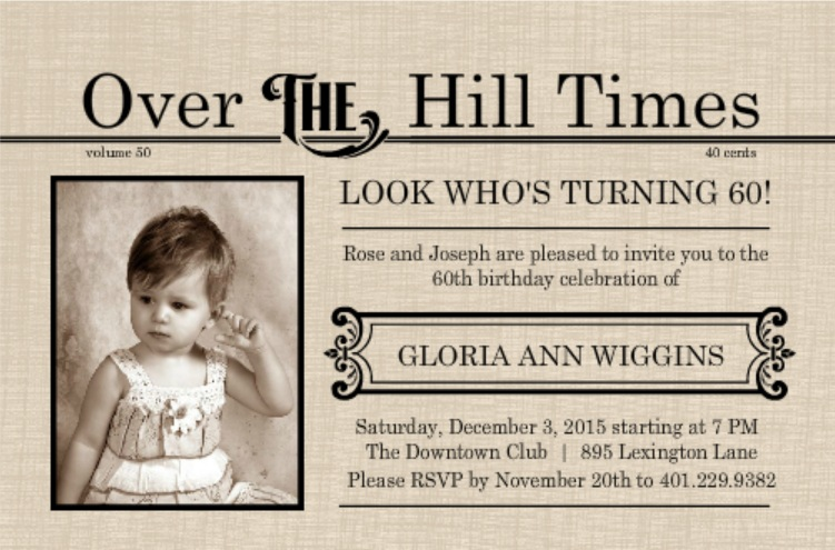 60th birthday wording for card ; ExtraExtra-Over-The-Hill-Times-60th-Birthday-Invitation
