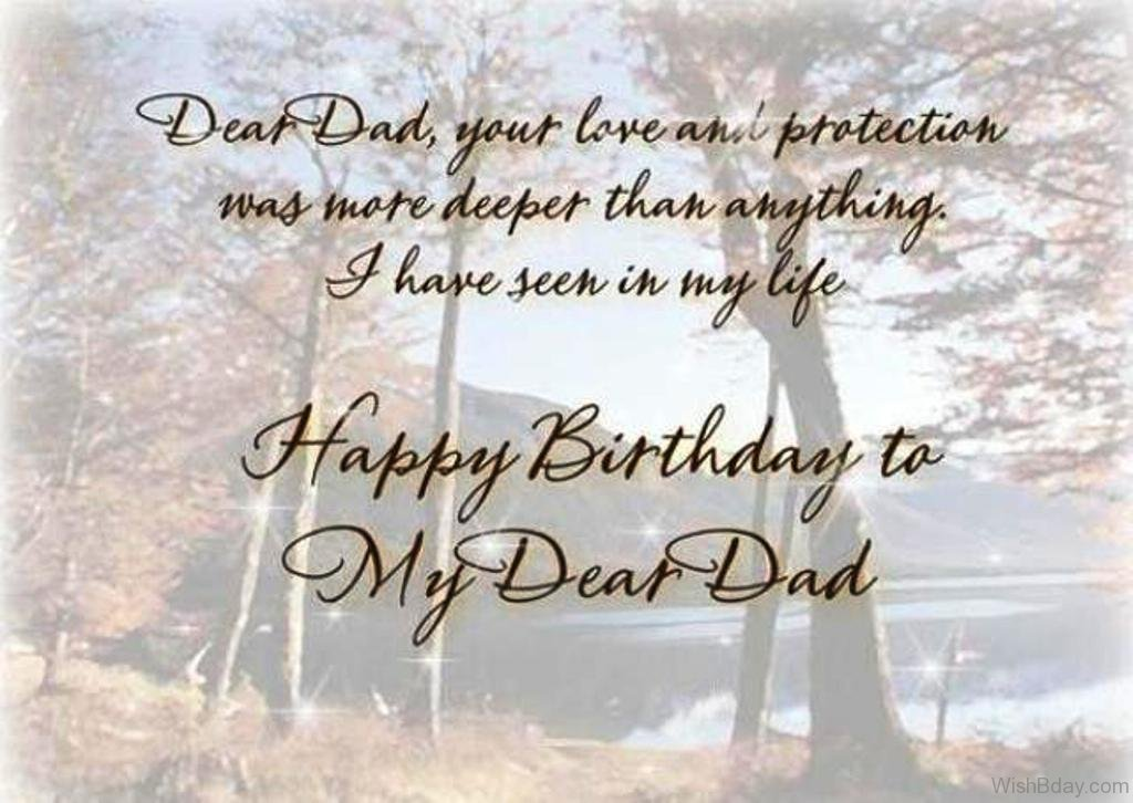 70th birthday message for dad ; Dear-Dad-Your-Love-And-Protection-Was-More-Deeper-Than-Anything