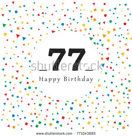 77 birthday card ; stock-vector-happy-birthday-card-with-abstract-background-vector-illustration-simple-design-771043885