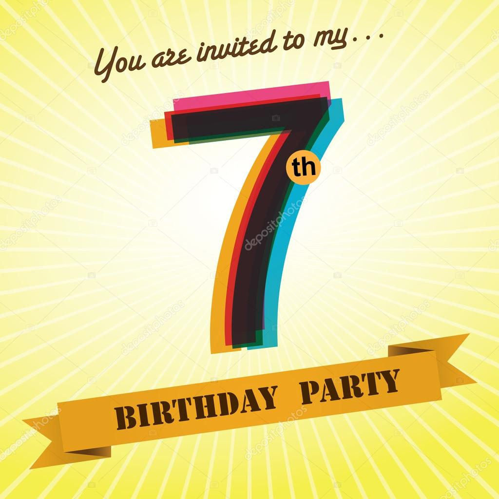 7th birthday background ; depositphotos_51513729-stock-illustration-7th-birthday-party-invite-template