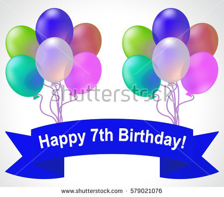 7th birthday background ; stock-photo-happy-seventh-birthday-balloons-meaning-th-party-celebration-d-illustration-579021076