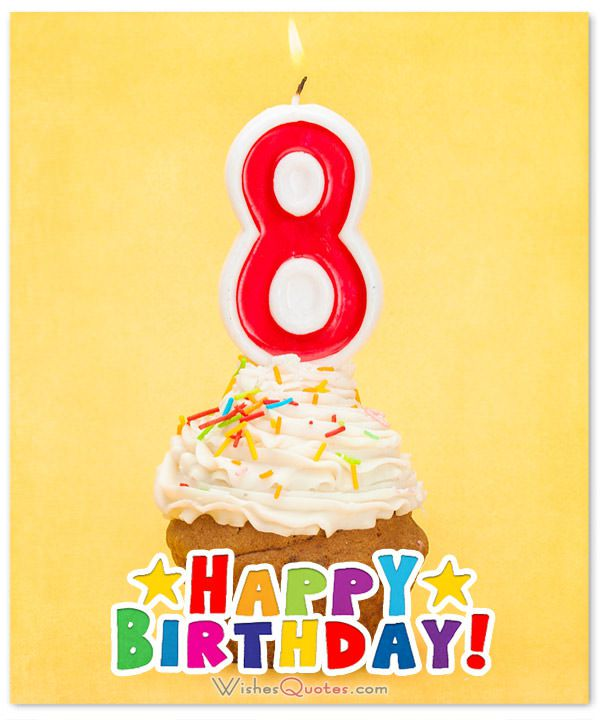 8 year old birthday card ; 8-months-old-birthday-message-happy-8th-month-birthday-message-1505150157-302-happy-8th-birthday-wishes-for-8-year-old-boy-or-girl