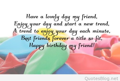 a birthday quote for a special friend ; 2108-friends-birthday-wishes