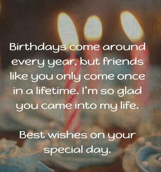 a birthday quote for a special friend ; 80cd61f814ef22318a98eb2687cd5155