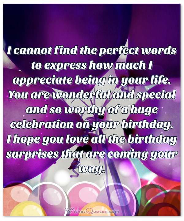 a birthday quote for a special friend ; Birthday-Wishes-for-Someone-Special-3-600x720