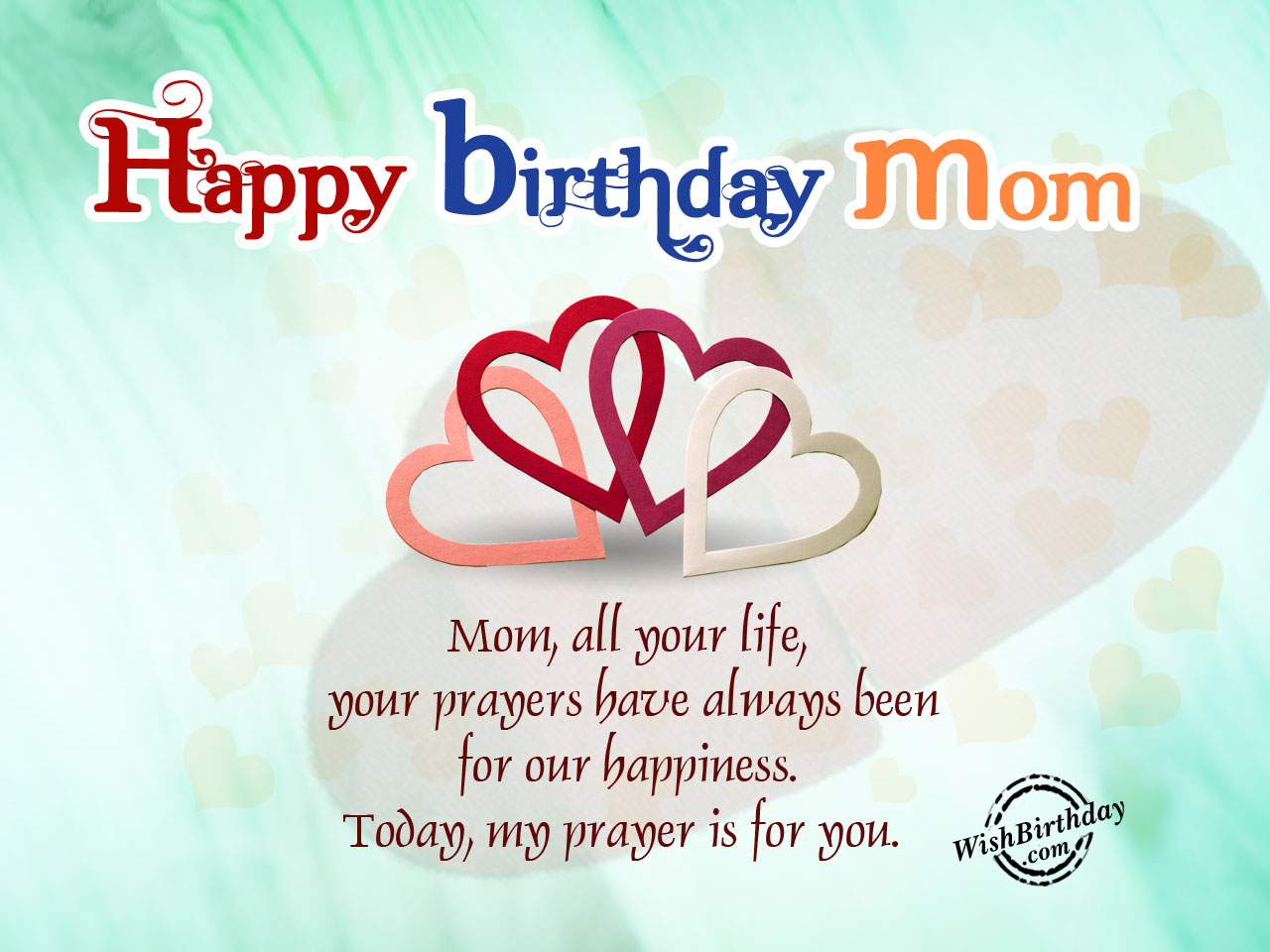 a birthday wish for my mom ; My-Prayers-For-You-Happy-Birthday-Mom