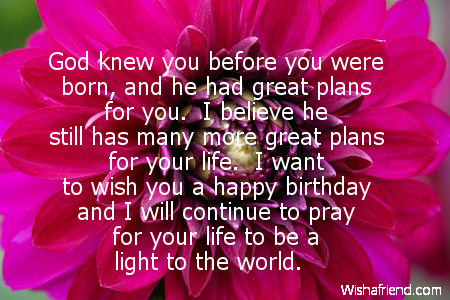 a blessed birthday message ; God-knew-you-before-you-were-born-and-he-had-great-plans-for-you
