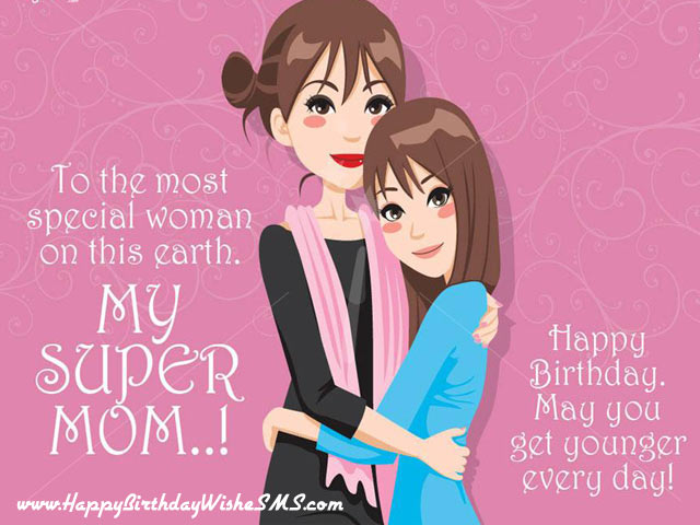a message for a mother on her birthday ; Super-mom-birthday-wishes-to-mom-from-daughter