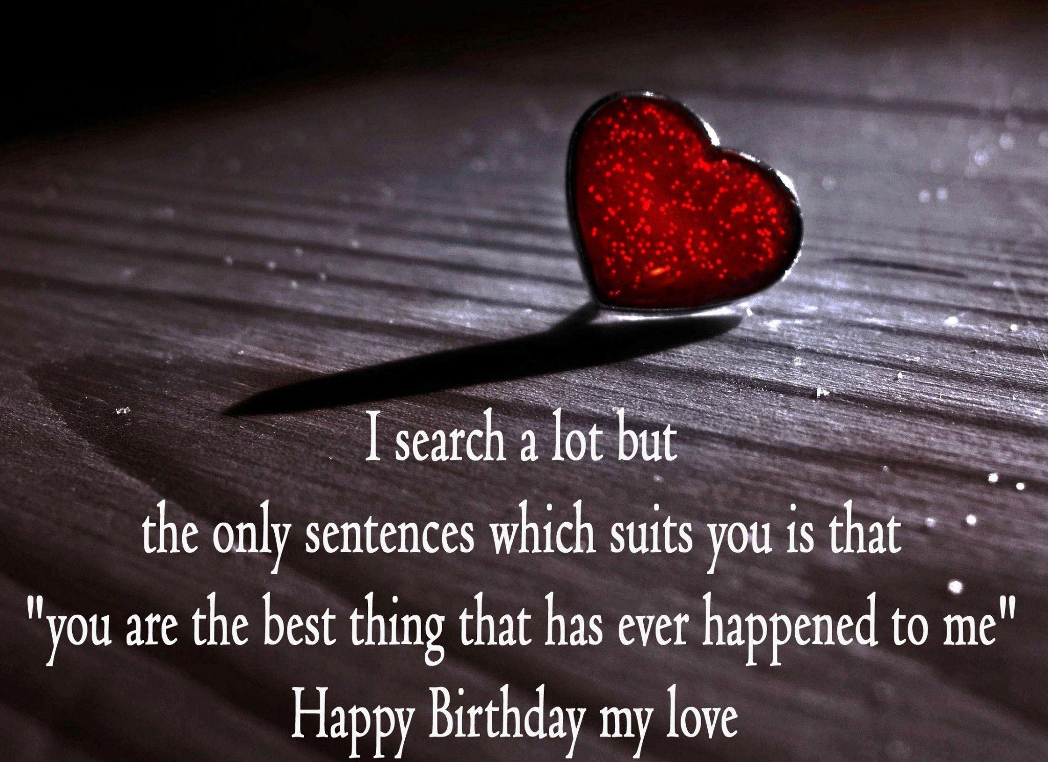 a romantic birthday message for my girlfriend ; 2a1b8f965f21acd010eb31035235a5cc