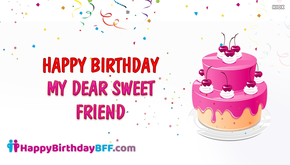 a sweet birthday message for a friend ; birthday-wishes-for-best-friend-52650-19896