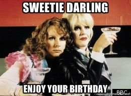 absolutely fabulous birthday card ; 49f412f1794db0d52e35ea0a07565f78