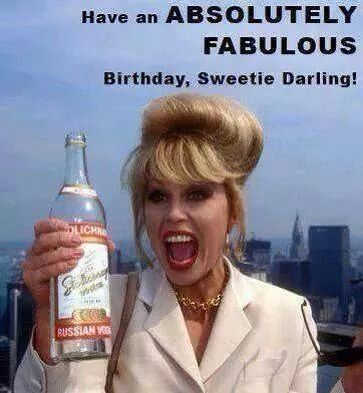 absolutely fabulous birthday card ; 50bc47fd2d815f6699b0ce0d85ec06ae--funny-birthday-quotes-happy-birthday-meme