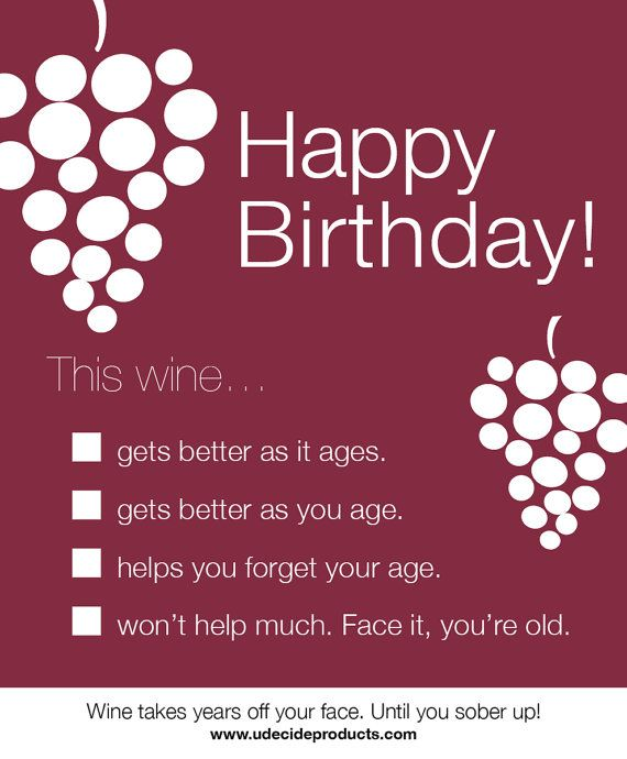 age like wine birthday quote ; 8fb009805abc34b44ca912734c8c7043