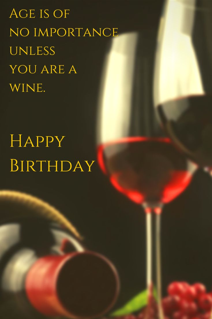 age like wine birthday quote ; birthday-quotes-age-is-of-no-importance-unless-you-are-a-wine-happy-birthday-click-on-thi