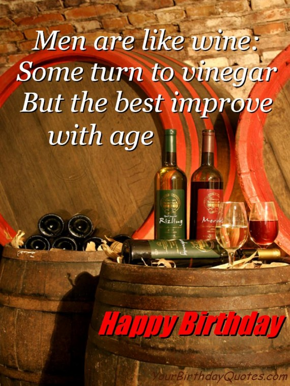 age like wine birthday quote ; birthday-quotes-funny-wine-570x759