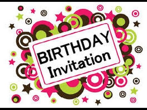 an invitation to birthday party ; hqdefault