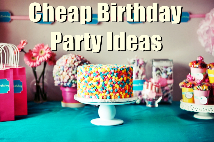 bday decoration ideas ; cheap-birthday-party-ideas