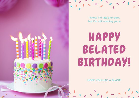 belated happy birthday cards ; canva-pink-and-cream-cake-belated-birthday-card-MACS659CfLo
