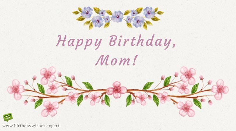 best birthday message for mother ; Happy-Birthday-mom