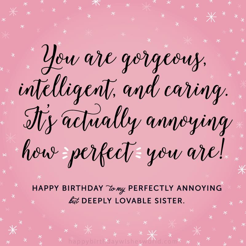 best way to wish happy birthday to sister ; Happy-birthday-perfect-sister