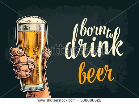 birthday background for male ; stock-vector-male-hand-hold-glass-beer-born-to-drink-lettering-vintage-color-vector-engraving-illustration-for-588808622