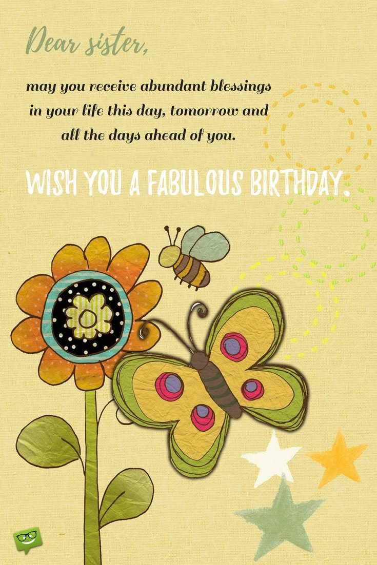 birthday blessing message ; Dear-sister-may-you-receive-abundant-blessings-in-your-life-this-day-tomorrow-and-all-the-days-ahead-of-you