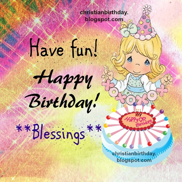 birthday card for 16 year old daughter ; birthday-cards-for-16-year-old-daughter-have-fun-happy-birthday-blessings-christian-birthday-card