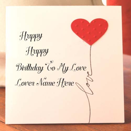 birthday cards for lover with name and photo ; 1460462140_37451422