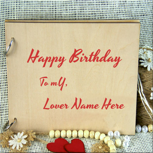 birthday cards for lover with name and photo ; 2dd9e9ed21c9bf04f3c6b55ec509c54c