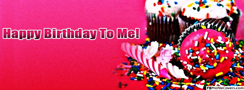 birthday cover photo with name ; Happy-Birthday-To-Me-Facebook-Timeline-Cover