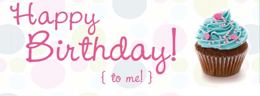 birthday facebook cover photo ; happy-birthday-to-me-facebook-cover