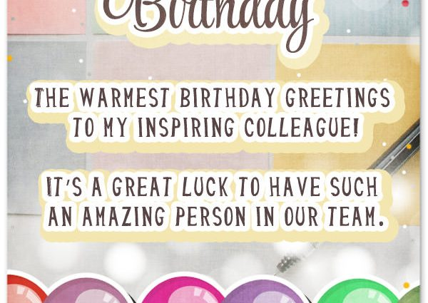 birthday greeting cards for office colleagues ; birthday-greeting-cards-for-office-colleagues-33-heartfelt-birthday-wishes-for-colleagues-600x425