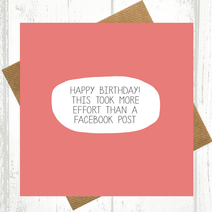 birthday greeting ideas for facebook ; This-Took-More-Effor-Vintage-Facebook-Birthday-Cards-Funny